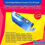 Cartridge Bekas Canon CLI-8C Cyan, Tinta Printer Canon IX4000 IX5000 MP830 MP810 MP970 MX850 iP3500 iP4500