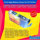 Cartridge Bekas Canon CLI-8Y Yellow, Tinta Printer Canon IX4000 IX5000 MP830 MP810 MP970 MX850 iP3500 iP4500