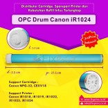 OPC Drum Toner Cartridge Canon NPG-32 C-EXV18, Printer Canon iR1018 iR1019 iR1022 iR1023 iR1024