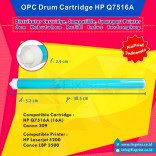 OPC Drum Toner Cartridge HP Q7516A 16A Canon 309, Printer HP Laserjet 5200 Canon LBP 3500