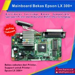 Board Printer Epson LX-300+, Mainboard LX-300+, Motherboard LX300+ Cabutan
